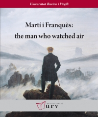 Martí i Franquès: the  man who watched air
