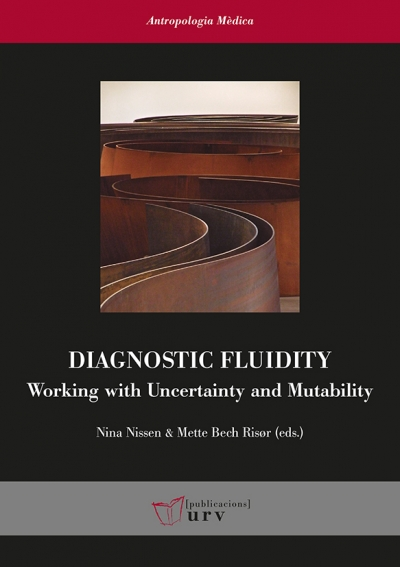 Diagnostic Fluidity: Working with Uncertainty and Mutability