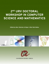 2nd URV Doctoral Workshop in Computer Science and Mathematics